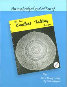 All New Knotless Tatting Designs, 2nd Edition (Young)
