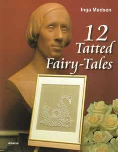 12 Tatted Fairy-Tales (T267)