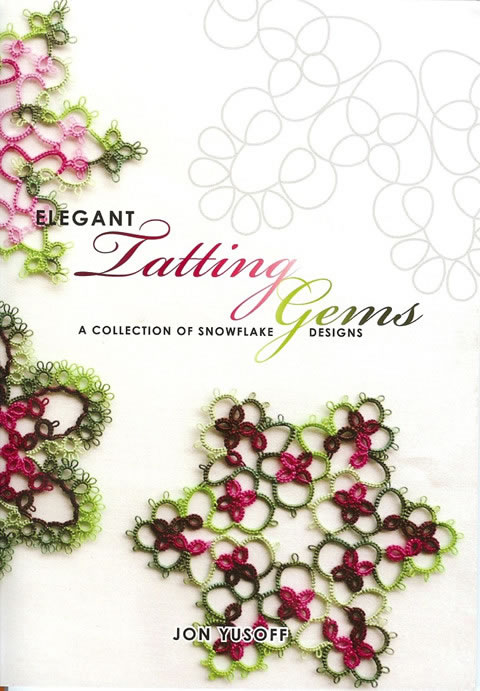 Elegant Tatting Gems by Jon Yusoff