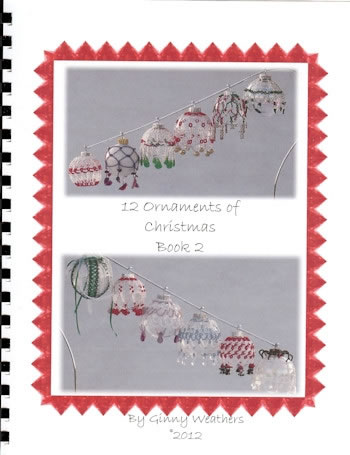 12 Ornaments of Christmas - Book 2 - Ginny Weathers (GW02)